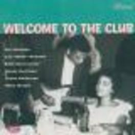 WELCOME TO THE CLUB CHICAGO BLUES VOL.2 Audio CD, V/A, CD