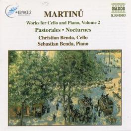 WORKS FOR CELLO & PIANO 2 W/CHRISTIAN BENDA-CELLO, SEBASTIAN BENDA-PIANO B. MARTINU, CD