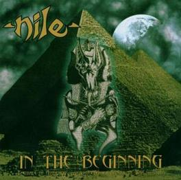 IN THE BEGINNING COLLECTION OF EARLY RECORDINGS Audio CD, NILE, CD