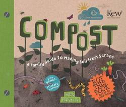 Compost : a family guide to...