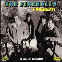 FIREBEAT GREAT LOST VOCAL ALBUM, INCL ENHANCED VIDEO MATERIAL Audio CD, FIREBALLS, CD