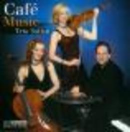 CAFE MUSIC WORKS BY PIAZZOLLA/SCHOENFIELD/TURINA Audio CD, TRIO SOLISTI, CD