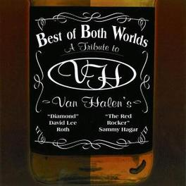 BEST OF BOTH WORLDS Audio CD, VAN HALEN.*TRIBUTE*, CD