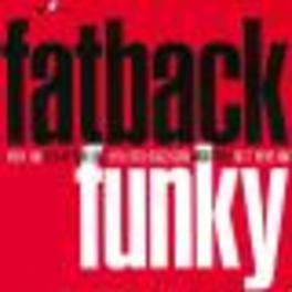 FUNKY Audio CD, FATBACK, CD
