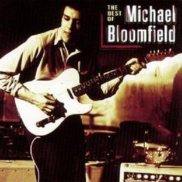 BEST OF Audio CD, MIKE BLOOMFIELD, CD
