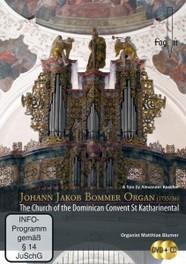 ORGAN (1735/36) -CD+DVD- CHURCH ST.KATHARINENTAL/MATTHIAS BLUMER J.J. BOMMER, CD