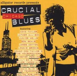 CRUCIAL CHICAGO BLUES W/LUTHER ALLISON/KOKO TAYLOR/SON SEALS Audio CD, V/A, CD