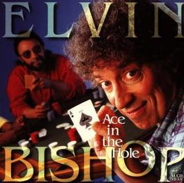 ACE IN THE HOLE Audio CD, ELVIN BISHOP, CD
