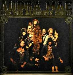 AUDRA MAE & THE.. .. ALMIGHTY SOUND MAE, AUDRA & THE ALMIGHTY, CD