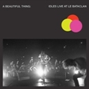 A BEAUTIFUL.. -COLOURED- ..THING: IDLES LIVE AT LE BATACLAN / NEON CLEAR PINK
