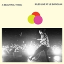 A BEAUTIFUL.. -COLOURED- .. THING: IDLES LIVE AT LE BATACLAN / NEON CLEAR ORANGE