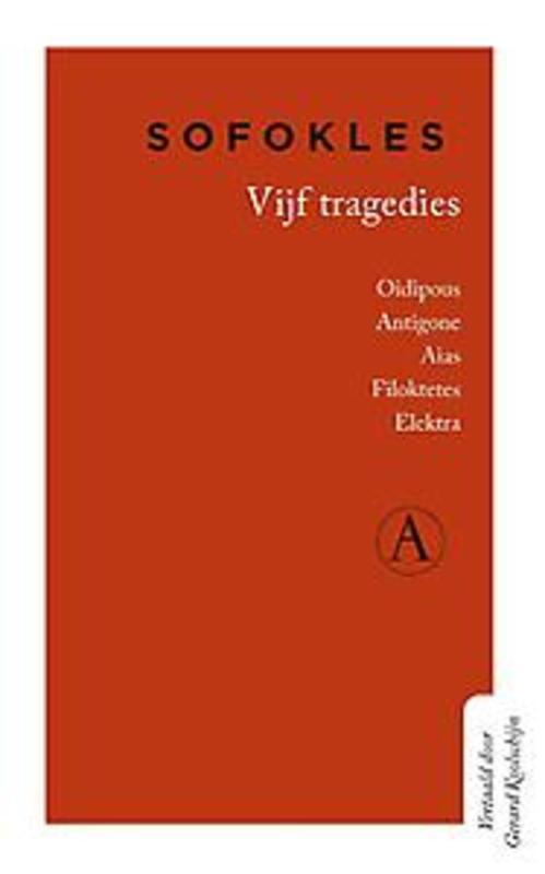 Vijf tragedies. Oidipous, Antigone, Aias, Filoktetes, Elektra, Sofokles, Hardcover