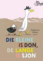 Die kleine is Don, de lange...