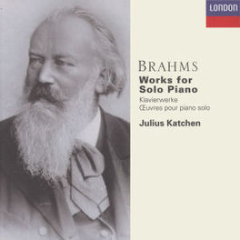 WORKS FOR SOLO PIANO W/JULIUS KATCHEN-PIANO Audio CD, J. BRAHMS, CD