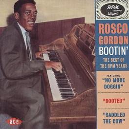 BOOTIN' BEST OF THE RPM YEARS Audio CD, ROSCO GORDON, CD