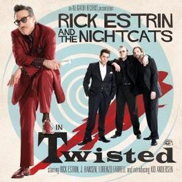 TWISTED W/NIGHTCATS Audio CD, RICK ESTRIN, CD