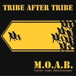 M.O.A.B. Audio CD, TRIBE AFTER TRIBE, CD