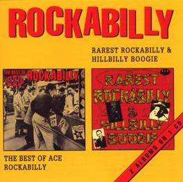 RAREST ROCKABILLY & HILLB 'BEST OF ACE ROCKABILLY' -2 ON 1- Audio CD, V/A, CD