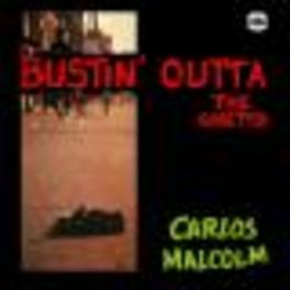 BUSTIN' OUTTA THE GHETTO 1ST EVER CD RE-ISSUE Audio CD, CARLOS MALCOM, CD