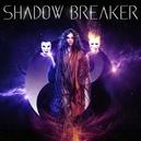 SHADOW BREAKER