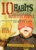 10 Habits of Decidedly...