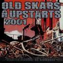 OLD SKARS & UPSTARTS 2001...