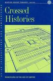 Crossed Histories:...