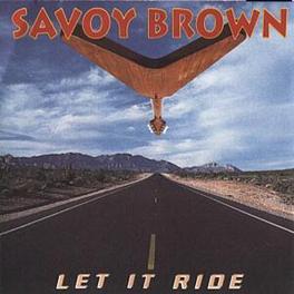 LET IT RIDE Audio CD, SAVOY BROWN, CD
