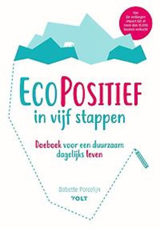 duurzaam product: EcoPositief in vijf stappen. Doeboek voor een duurzaam dagelijks leven, Porcelijn, Babette, Paperback