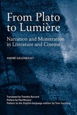 From Plato to Lumiere