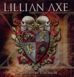 XI: THE DAYS BEFORE.. .. TOMORROW LILLIAN AXE, CD
