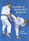 Essentials of Wado-ryu Karate