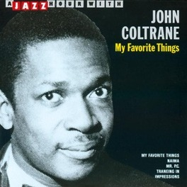 A JAZZ HOUR WITH - MY.. .. FAVORITE THINGS Audio CD, JOHN COLTRANE, CD