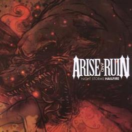 NIGHT STORMS HAILFIRE Audio CD, ARISE AND RUIN, CD