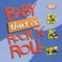 BABY, THAT'S R&R 18 TR. W/ LITTLE RICHARD, BOBBY DAY, BIG AL DOWNING Audio CD, V/A, CD