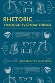 Rhetoric, Through Everyday...
