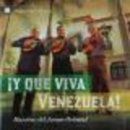 QUE VIVA VENEZUELA W/EL CANARIO/EL AMANECER/LAS TRES NOTAS/A.O. Audio CD, V/A, CD