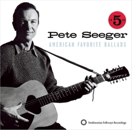 AMERICAN FAVORITE.. ..BALLADS 1/5 // NEARLY 6 HOURS OF MUSIC Audio CD, PETE SEEGER, CD