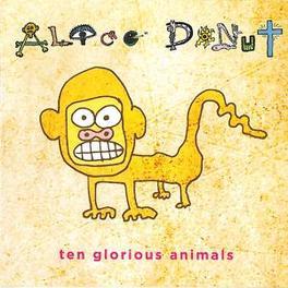 TEN GLORIOUS ANIMALS ALICE DONUT, Vinyl LP