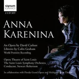 ANNA KARENINA OPERA THEATRE OF ST.LOUIS/ROBERTSON Audio CD, CARLSON, CD