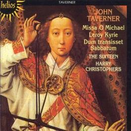 MISSA O MICHAEL THE SIXTEEN-H.CHRISTOPHERS, Audio CD, J. TAVERNER, CD