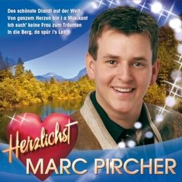 HERZLICHST MARC PIRCHER, CD