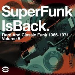 SUPERFUNK IS BACK 5 RARE & CLASSIC FUNK 1966-1971 VOL.5 V/A, LP