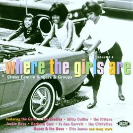 WHERE THE GIRLS ARE V.3 'CHESS' FEMALE SINGERS AND GROUPS Audio CD, V/A, CD
