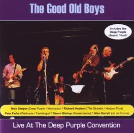 LIVE AT THE DEEP PURPLE.. .. CONVENTION Audio CD, GOOD OLD BOYS, CD