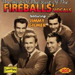 BEST OF THE REST OF THE.. ..VOCALS Audio CD, FIREBALLS, CD