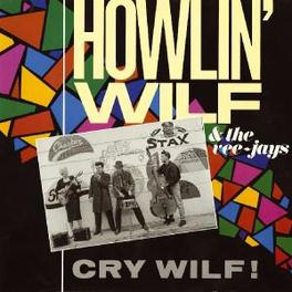 CRY WILF! 1986 ALBUM BY JAMES HUNTER Audio CD, HOWLIN' WILF & THE VEE-JA, CD
