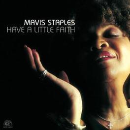 HAVE A LITTLE FAITH Audio CD, MAVIS STAPLES, CD