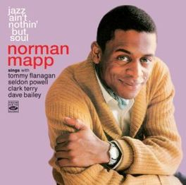 JAZZ AIN'T NOTHIN' BUT.. ..SOUL//FT:TOMMY FLANAGAN/SELDON POWELL/CLARK TERRY/+ NORMAN MAPP, CD