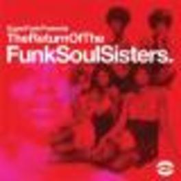 RETURN OF THE FUNK SOUL.. ..SISTERS V/A, LP